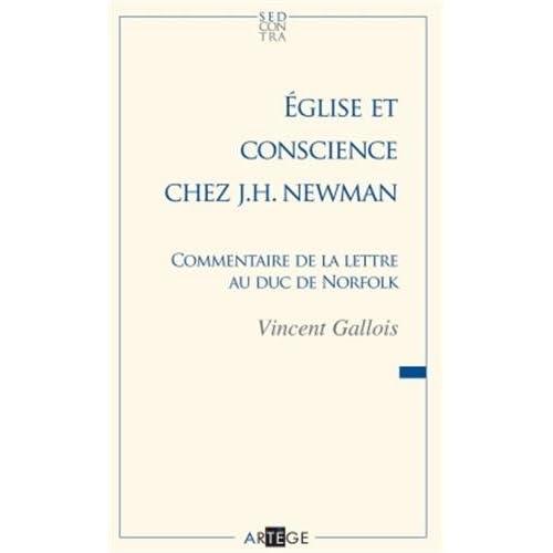 Église et conscience chez J. H. Newman: Commentaire de la lettre au duc de Norfolk