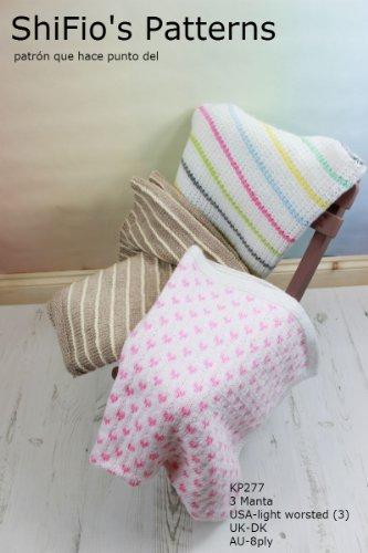 patrón para dos agujas - KP277- 3 mantas/cobijas/frazadas para bebé de