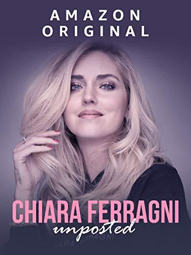 Chiara Ferragni: Unposted [dt./OV]