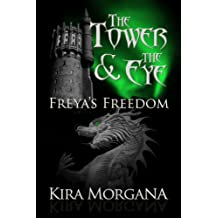 Freya's Freedom (The Tower and The Eye Book 3)