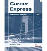 [(Career Express Business English B2)] [ By (author) Kenneth Thomson, By (author) Gerlinde Butzphal, By (author) Jane Maier-Fairclough ] [March, 2013]
