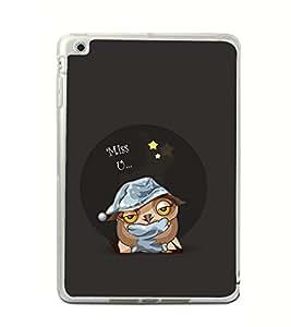 Miss U 2D Hard Polycarbonate Designer Back Case Cover for Apple iPad Mini 4 :: Apple iPad Mini 2 :: Apple iPad Mini 2 Wi-Fi + Cellular :: Apple iPad Mini 3 :: Apple iPad Mini 3 Wi-Fi + Cellular