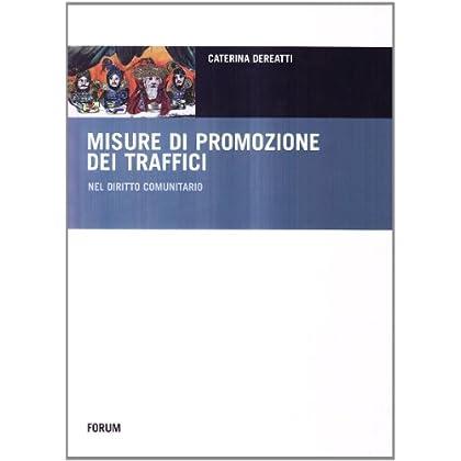 Le Misure Di Promozione Dei Traffici Nel Diritto Comunitario