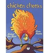 [(Chicken Cheeks )] [Author: Michael Ian Black] [Jan-2009]