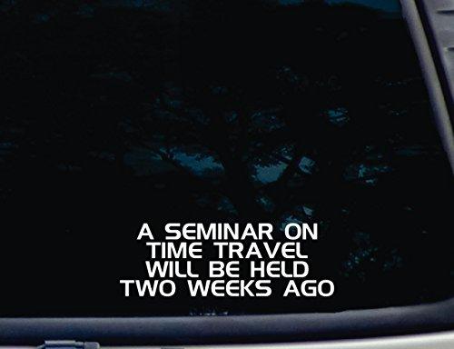 ein-seminar-auf-zeit-reisen-wird-held-2-wochen-vor-203-cm-x-2-3-102-cm-die-cut-vinyl-aufkleber-fur-f