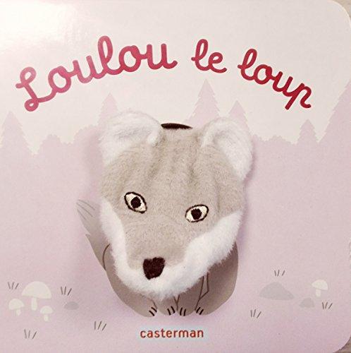 Les Bébêtes T63 - Loulou le Loup par Hélène Chetaud