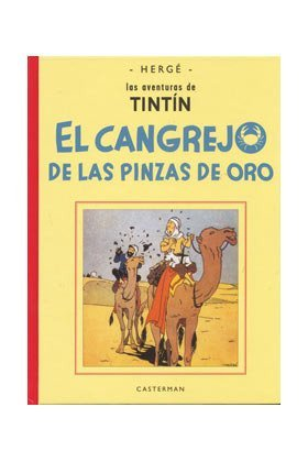 El Cangrejo De Las Pinzas De Oro/ the Crab With the Golden Claws (Tintin Facsimil) por Herge