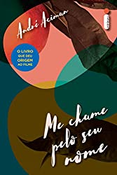 Me chame pelo seu nome (Portuguese Edition)