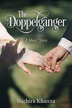 The Doppelgänger by [Khanna, Ruchira]