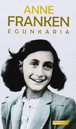 Anne Franken egunkaria (Oroimenean barrena) por Anne Frank