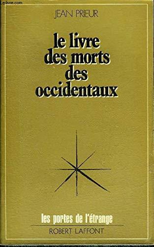 Le livre des morts occidentaux
