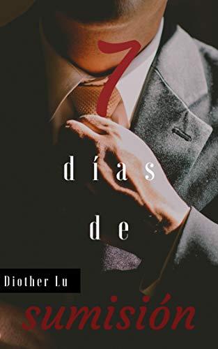 7 días de sumisión por Diother Lu