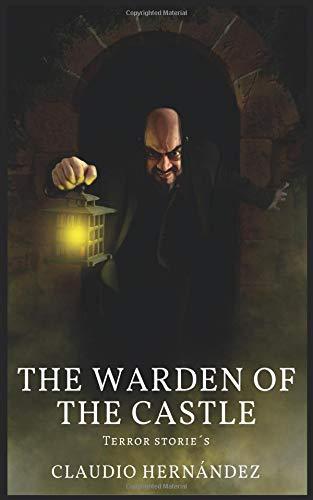 The Warden of the Castle por Claudio Hernández