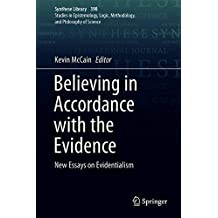 Believing in Accordance with the Evidence: New Essays on Evidentialism (Synthese Library)