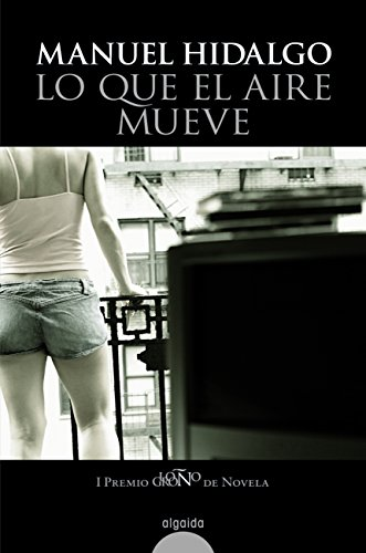 Lo que el aire mueve/ What the Air Moves Cover Image