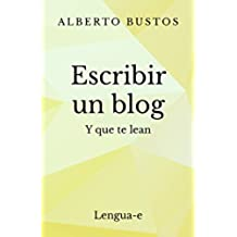 Escribir un blog: y que te lean (Blog de Lengua nº 3)