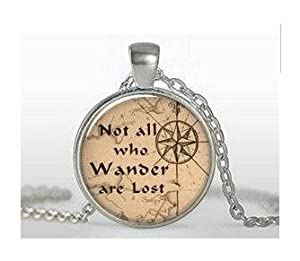 Not All Who Wander Are Lost Quote Pendant, Lord of the Rings Jewelry, Traveler's Gift, Travel Gift