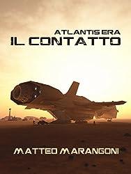 Atlantis Era - Il Contatto