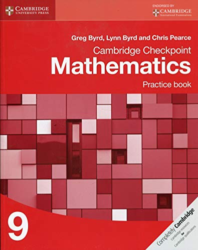 Cambridge Checkpoint Mathematics. Practice Book Stage 9 (Cambridge International Examinations) por Byrd Greg