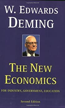 The New Economics for Industry, Government, Education (MIT Press) (English Edition) par [Deming, W. Edwards]