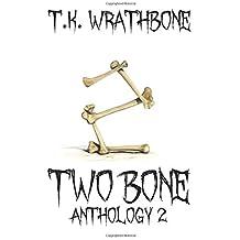 Two Bone: Anthology 2