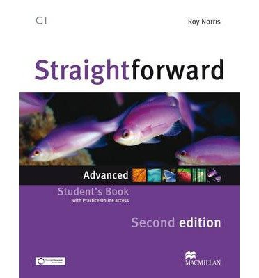 [(Straightforward Second Edition Student's Book Advanced Level)] [ By (author) Roy Norris ] [January, 2013]