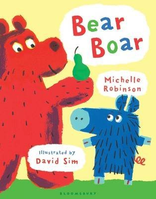 [Bear Boar] (By: Michelle Robinson) [published: May, 2012]