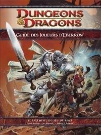 Wizards Of The Coast - Dungeons & Dragons 4.0 : Guide des Joueurs d'Eberron