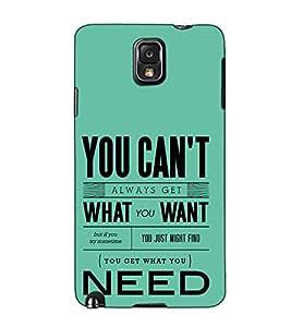 Fuson Designer Back Case Cover for Samsung Galaxy Note 3 :: Samsung Galaxy Note Iii :: Samsung Galaxy Note 3 N9002 :: Samsung Galaxy Note 3 N9000 N9005 (You can't always get )