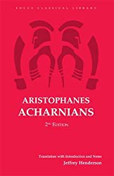 Aristophanes' Acharnians (Focus Classical Library) by Jeffrey Henderson (2003-12-01)