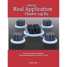 Ein strukturierter Einstieg in Oracle Real Application Cluster 11g R2