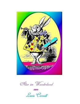 Alice im Wunderland von [Carroll, Lewis]
