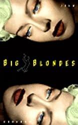 Big Blondes (New Press International Fiction) by Jean Echenoz (1997-08-17)