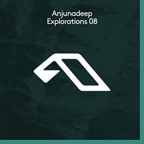 Anjunadeep Explorations 08 -