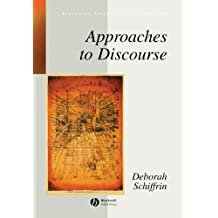 Approaches to Discourse (Blackwell Textbooks in Linguistics) by Deborah Schiffrin (1994-03-23)