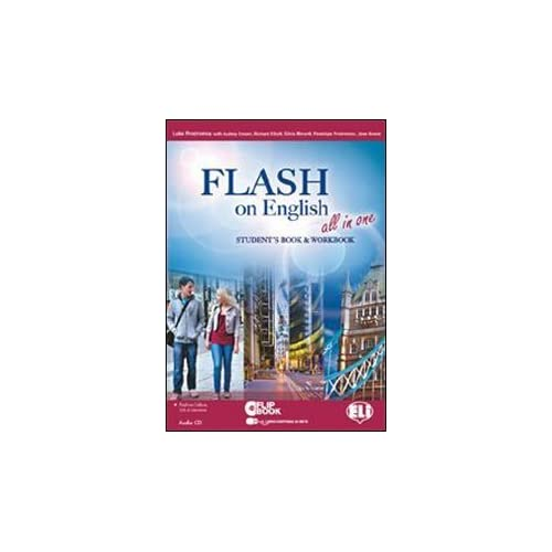 Flash On English All In One. Student's Book-Workbook-Flip Book. Con Espansione Online. Per Le Scuole Superiori. Con Cd Audio. Con Cd-Rom