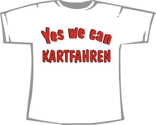 Yes We can Kartfahren; Kinder T-Shirt weiß, Gr. 12-14