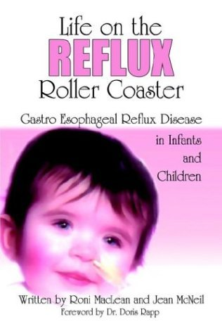 Life on the Reflux Roller Coaster by Roni MacLean (2004-02-22)