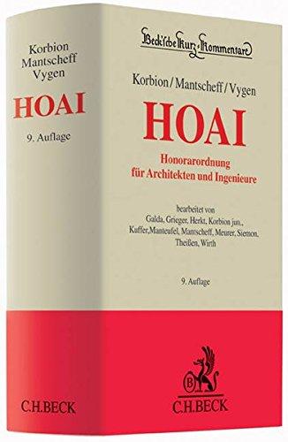 Honorarordnung für Architekten und Ingenieure (HOAI): mit Gesetz zur Regelung von Ingenieur- und Architektenleistungen (IngAlG)