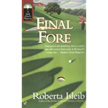 Final Fore (Golf Lover's Mysteries) by Roberta Isleib (2006-03-07)
