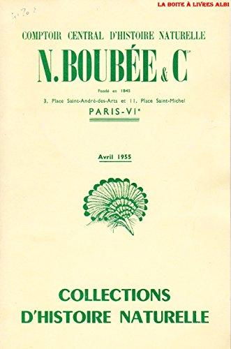 Catalogue Comptoir central D'Histoire Naturelle N. Noubée & Cie Avril 1955 Minéralogie Pétrographie paléontologie Préhistoire Botanique Vertébrés Invertébrés Anatomie Humaine