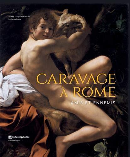 Caravage à Rome : Amis et ennemis par Collectif