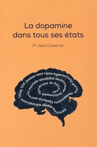 La dopamine dans tous ses états