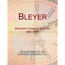 Bleyer: Webster's Timeline History, 1642-2007