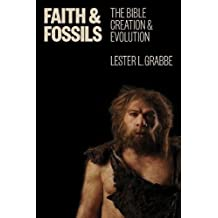 Faith and Fossils: The Bible, Creation, and Evolution