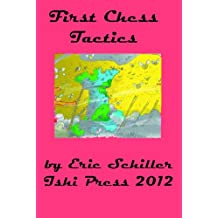 First Chess Tactics (English Edition)