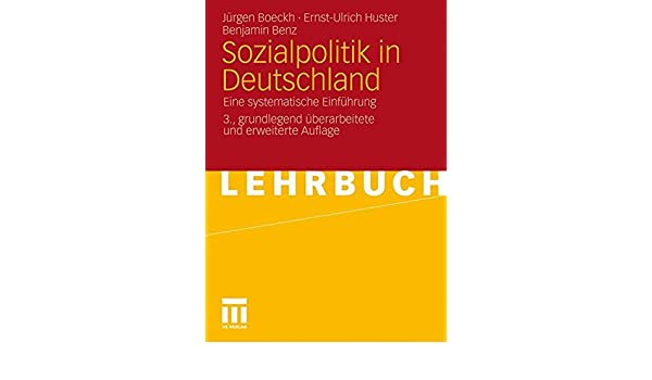 Sozialpolitik in Deutschland: Eine systematische Einführung (German Edition)