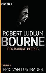Der Bourne Betrug: Thriller (JASON BOURNE, Band 5)