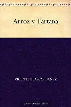 Arroz y Tartana de [Ibañez, Vicente Blasco]