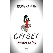 Offset: memorie da blog